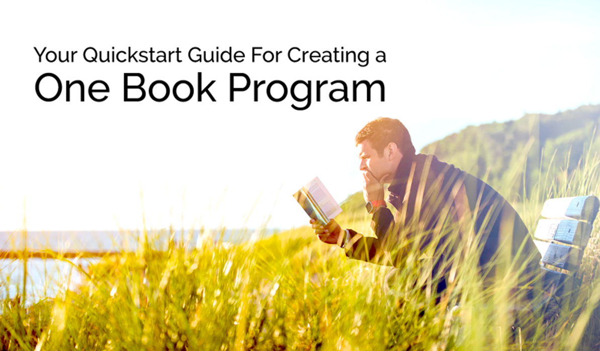 Your Quickstart Guide For Creating a One Book Program