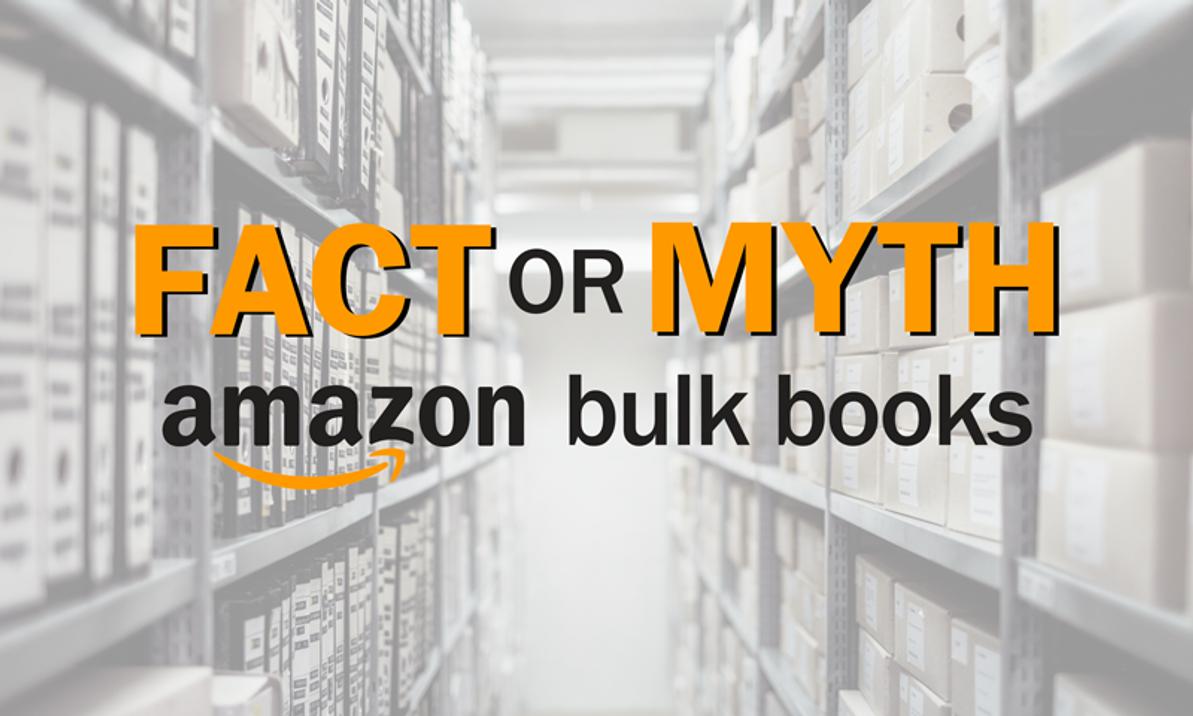 Fact or Myth: Buying Amazon Bulk Books