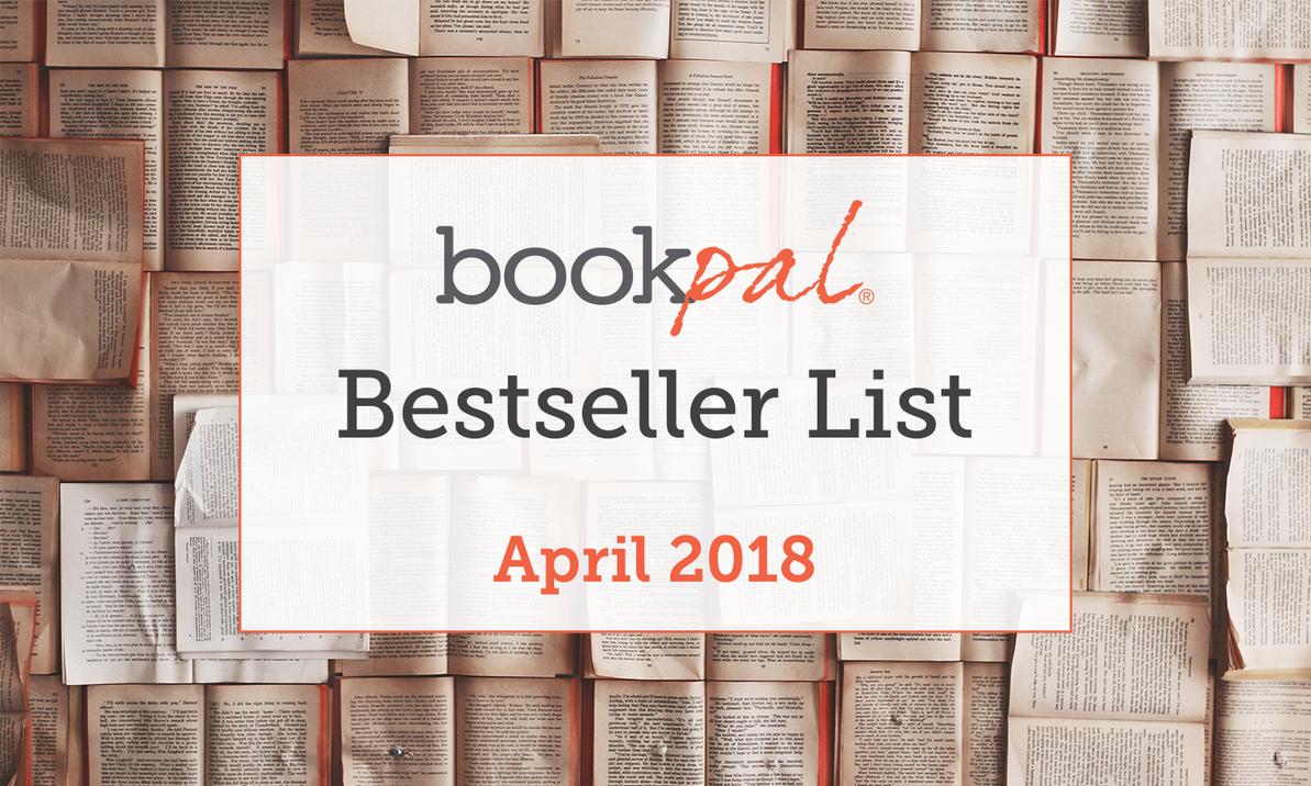 BookPal's Bestseller List: The Best Books of April 2018