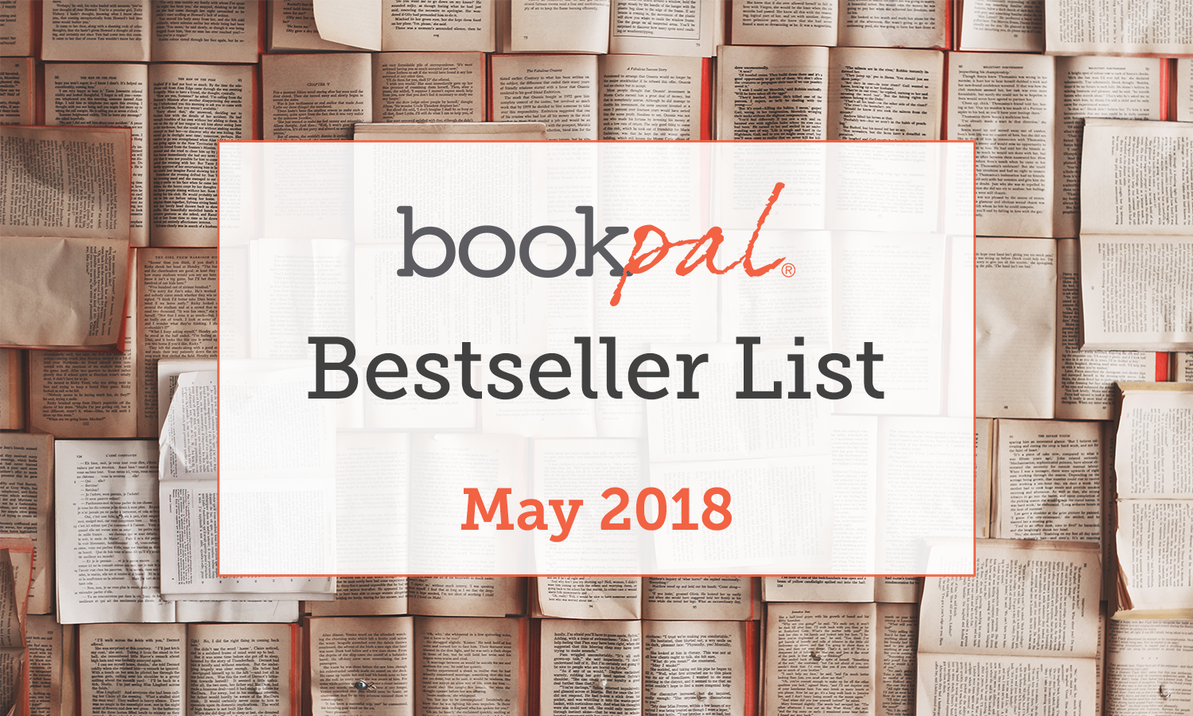 BookPal's Bestseller List: The Best Books of May 2018