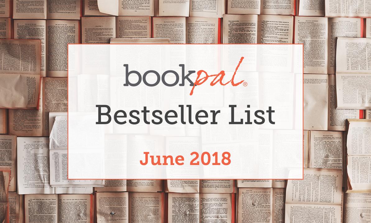 BookPal's Bestseller List: The Best Books of June 2018