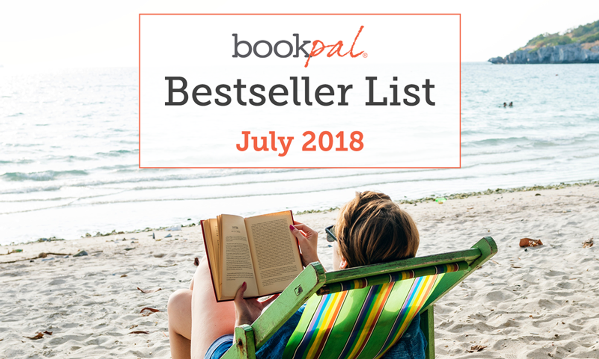 BookPal's Bestseller List: The Best Books of July 2018