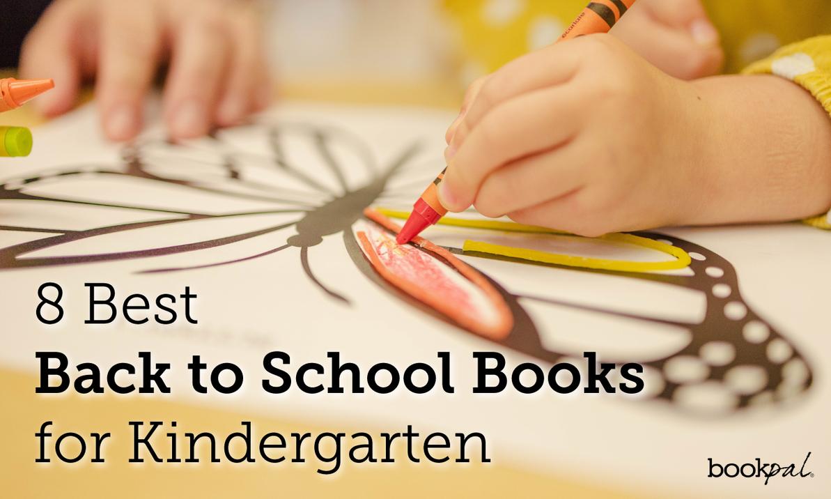 8 Best Back to School Books for Kindergarten