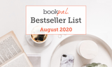 BookPal's Bestseller List: The Best Books of August 2020