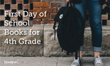 5 Best First Day of School Books for 4th Grade