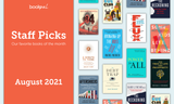 BookPal's Staff Picks: Our Favorite Books of August 2021