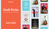 BookPal's Staff Picks: Our Favorite Books of July 2021
