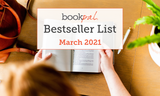 BookPal's Bestseller List: The Best Books of March 2021