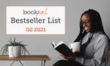 BookPal's Bestseller List: The Best Books of Q2 2021