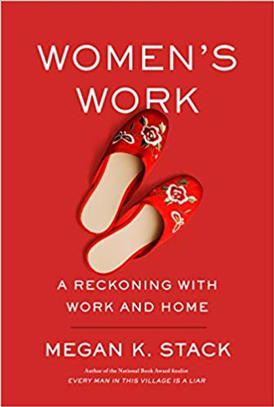 Women's Work: A Reckoning with Work and Home Cover