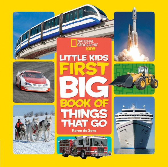 National Geographic Little Kids First Big Book of Things That Go ( National Geographic Little Kids First Big Books ) Cover