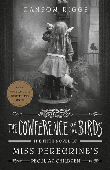 The Conference of the Birds (Miss Peregrine's Peculiar Children #5) Cover