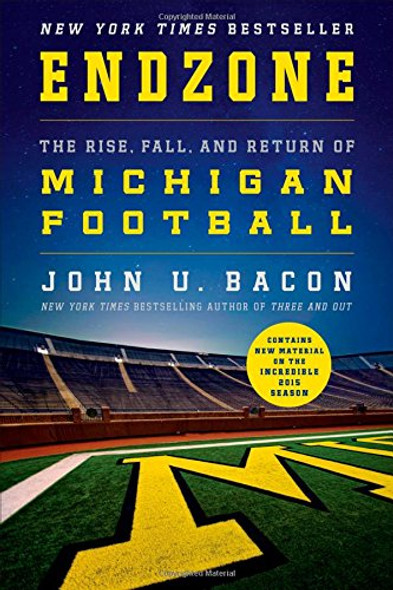 Endzone: The Rise, Fall, and Return of Michigan Football Cover