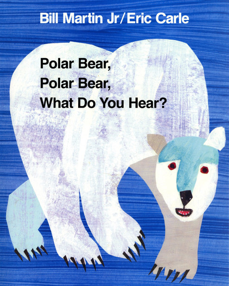 Polar Bear, Polar Bear, What Do You Hear? (Brown Bear and Friends) Cover