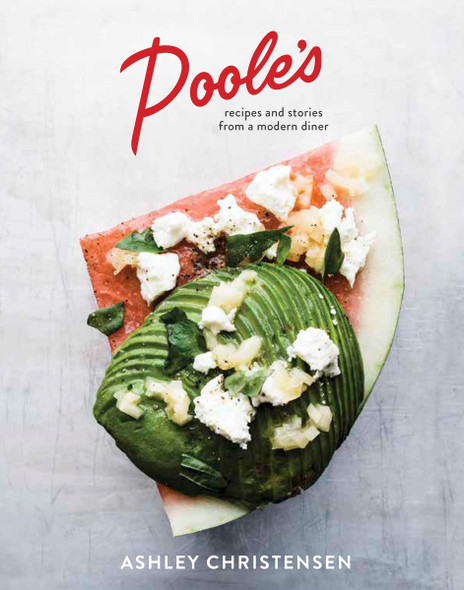 Poole's: Recipes and Stories from a Modern Diner Cover
