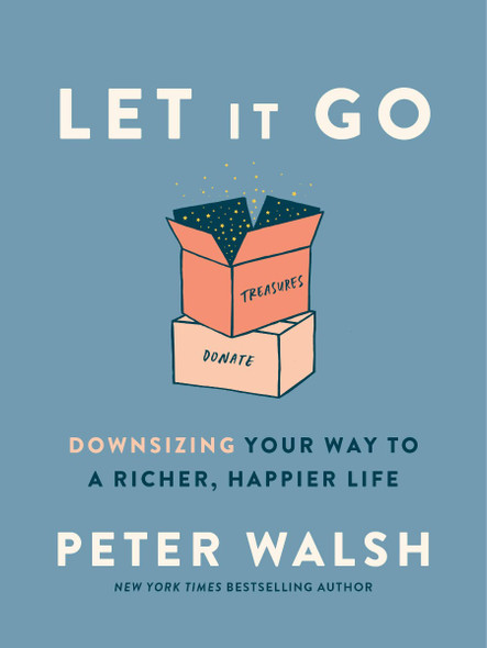 Let It Go: Downsizing Your Way to a Richer, Happier Life Cover