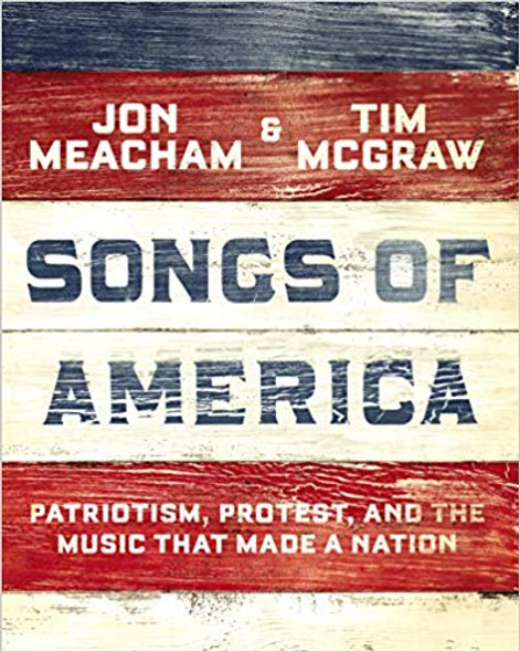 Songs of America: Patriotism, Protest, and the Music That Made a Nation Cover