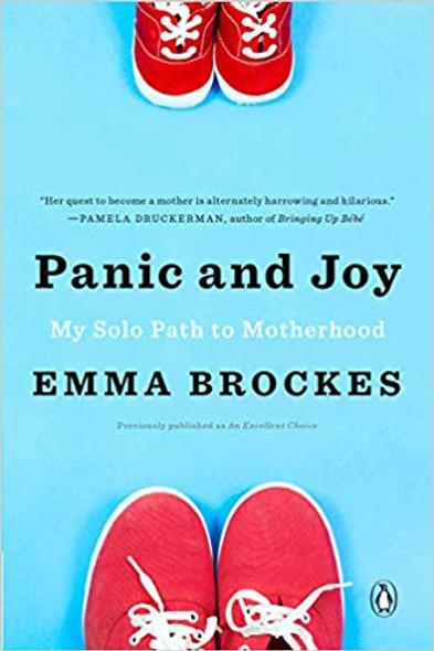 Panic and Joy: My Solo Path to Motherhood Cover