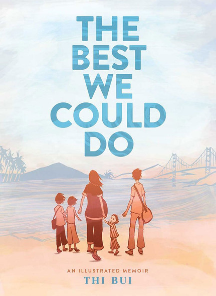 The Best We Could Do: An Illustrated Memoir Cover