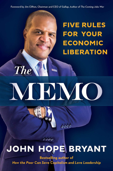 The Memo: Five Rules for Your Economic Liberation Cover