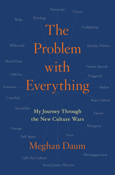 The Problem with Everything: My Journey Through the New Culture Wars Cover