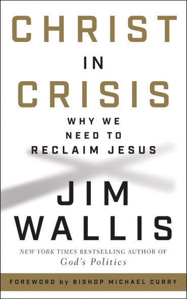 Christ in Crisis: Why We Need to Reclaim Jesus Cover