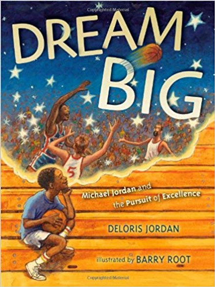 Dream Big: Michael Jordan and the Pursuit of Excellence Cover