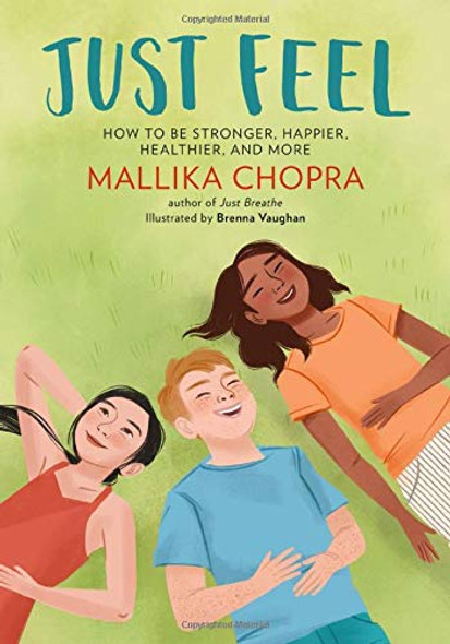 Just Feel: How to Be Stronger, Happier, Healthier, and More Cover