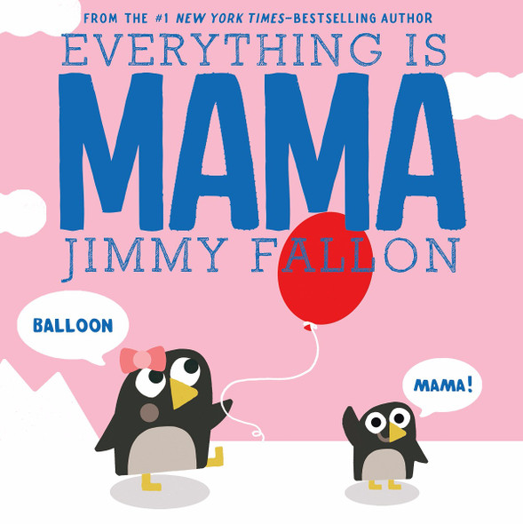 Everything Is Mama Cover