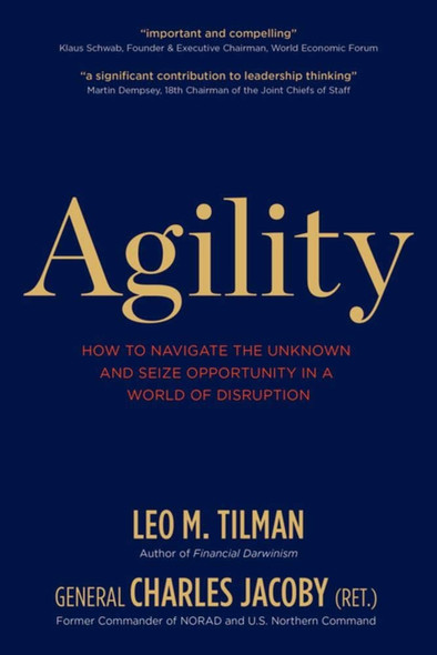 Agility: How to Navigate the Unknown and Seize Opportunity in a World of Disruption Cover