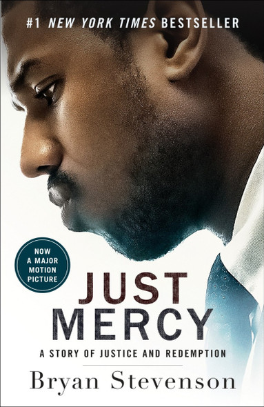 Just Mercy (Movie Tie-In Edition): A Story of Justice and Redemption Cover