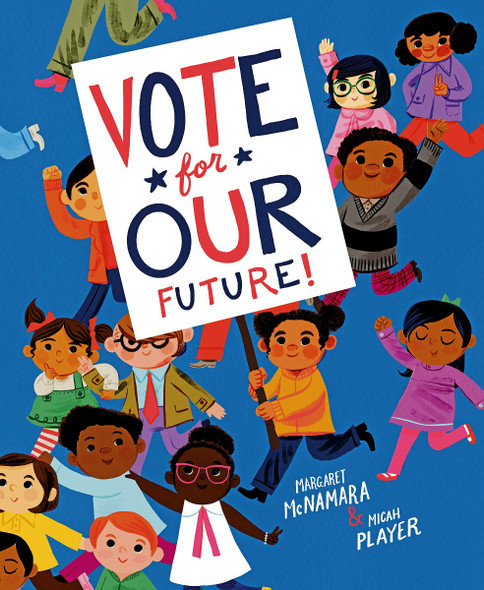 Vote for Our Future! Cover