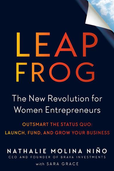 Leapfrog: The New Revolution for Women Entrepreneurs Cover