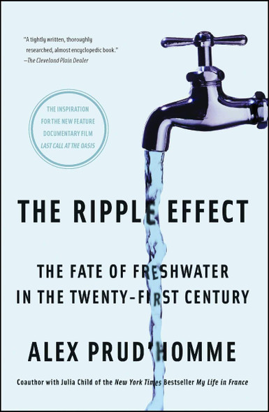 The Ripple Effect: The Fate of Freshwater in the Twenty-First Century Cover