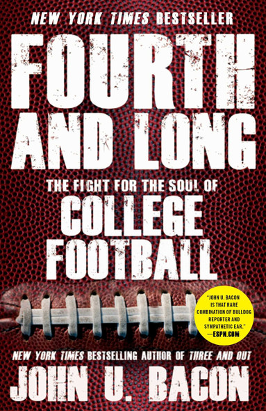 Fourth and Long: The Fight for the Soul of College Football Cover