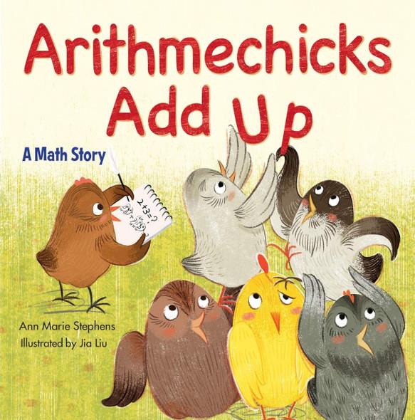 Arithmechicks Add Up: A Math Story Cover