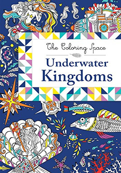 Underwater Kingdoms (The Coloring Space) Cover