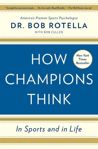 How Champions Think: In Sports and in Life Cover