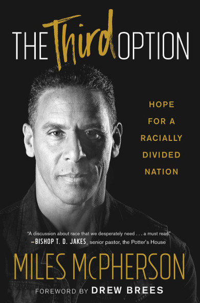 The Third Option: Hope for a Racially Divided Nation Cover