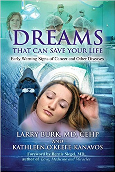Dreams That Can Save Your Life: Early Warning Signs of Cancer and Other Disease Cover