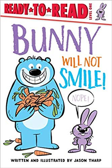 Bunny Will Not Smile! (Ready-To-Read: Level 1) Cover