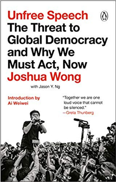 Unfree Speech: The Threat to Global Democracy and Why We Must Act, Now Cover