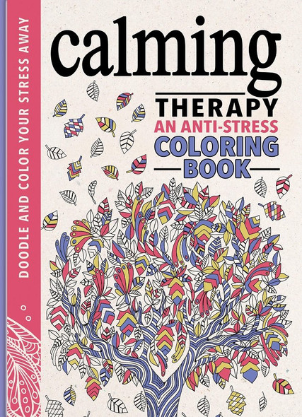 Calming Therapy: An Anti-Stress Coloring Book Cover