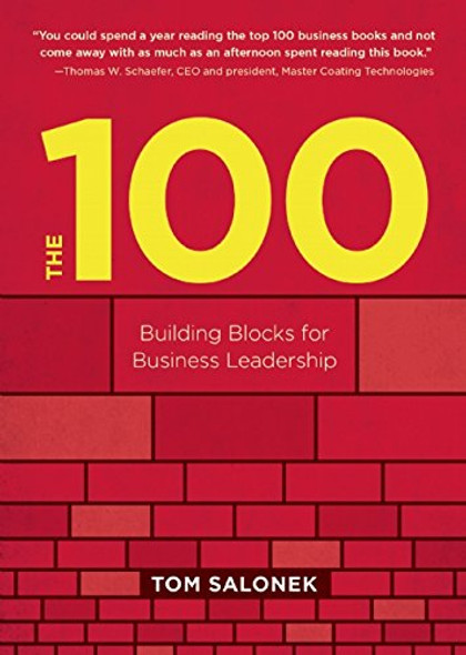 The 100: Building Blocks for Business Leadership Cover