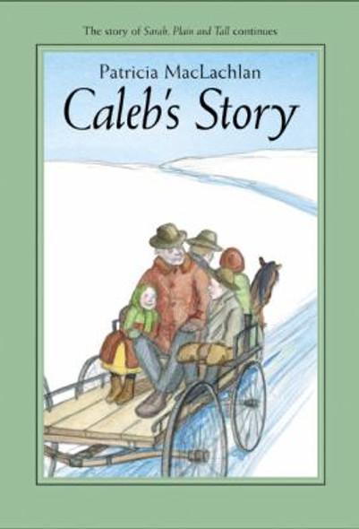 Caleb's Story (Sarah, Plain and Tall) Cover