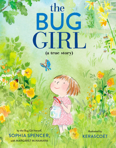 The Bug Girl: A True Story Cover
