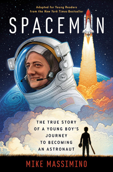 Spaceman (Adapted for Young Readers): The True Story of a Young Boy's Journey to Becoming an Astronaut Cover