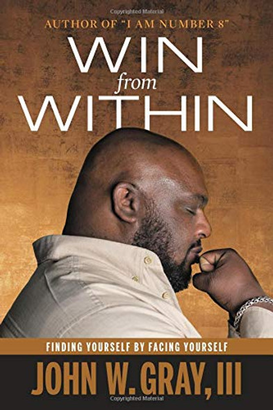 Win from Within: Finding Yourself by Facing Yourself Cover