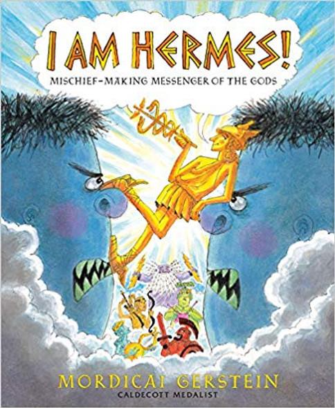 I Am Hermes!: Mischief-Making Messenger of the Gods Cover