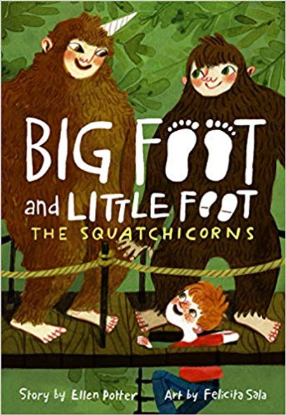 The Squatchicorns (Big Foot and Little Foot #3) Cover